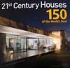 21ST CENTURY HOUSES 150