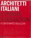 ARCHITETTI ITALIANI-LE NUOVE GENERAZIONI