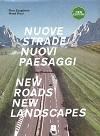 New roads New landscape